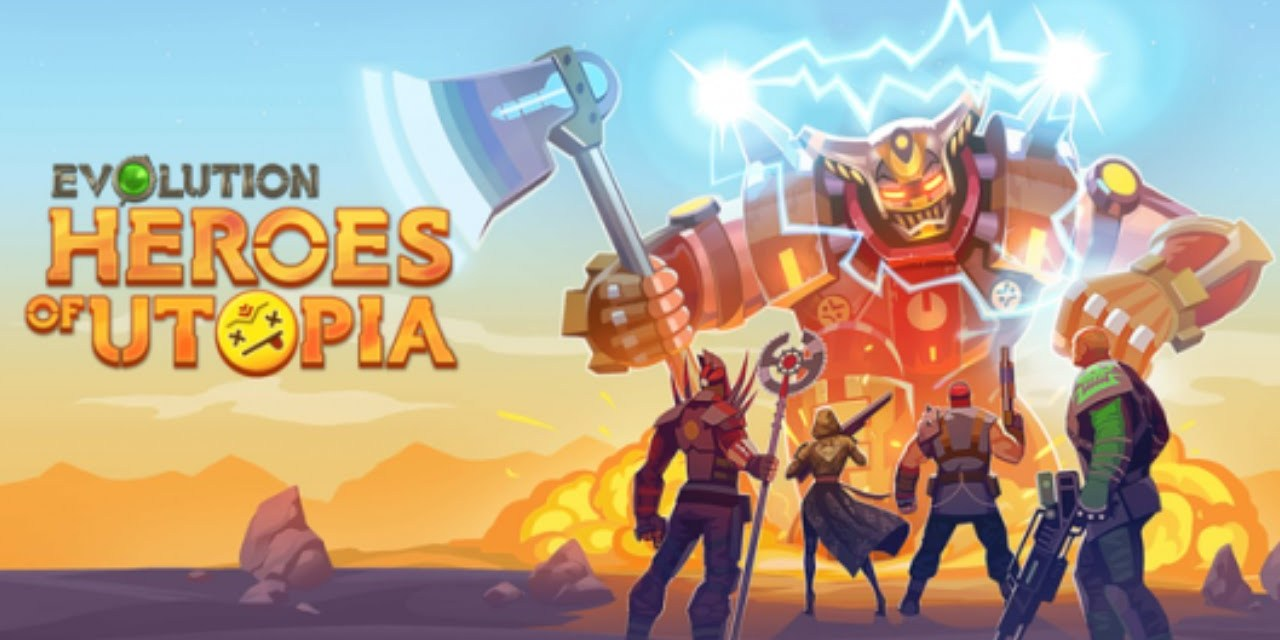 Evolution Heroes Of Utopia Game Android Free Download