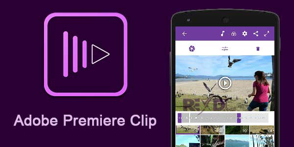 Adobe Premiere Clip App Android Free Download