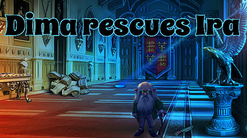 Dima Rescues Ira Game Android Free Download