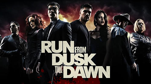 Run From Dusk Till Dawn Game Android Free Download