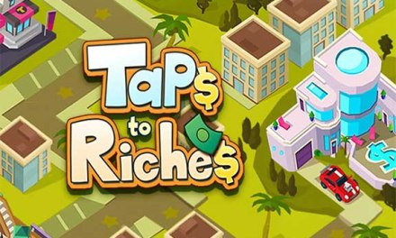 Taps to Riches Game Android Free Download