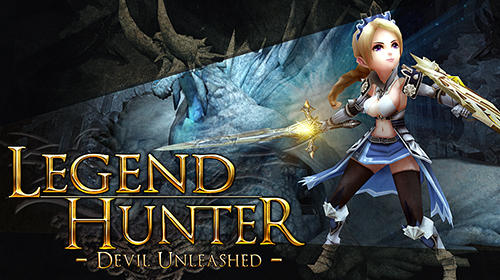 Legend Hunter Devil Unleashed Game Android Free Download