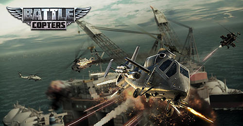 Battle Copters Game Android Free Download