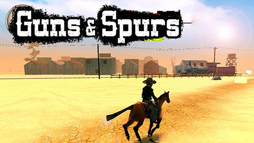 Guns And Spurs Game Android Free Download