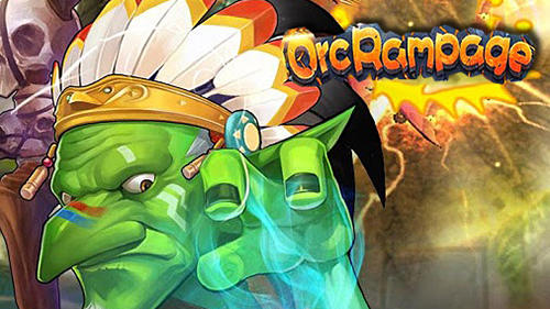 ORC Rampage Heroes Clash Game Android Free Download