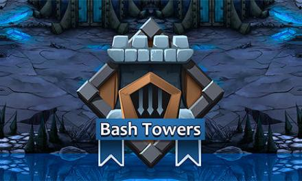 Bash Towers Game Android Free Download
