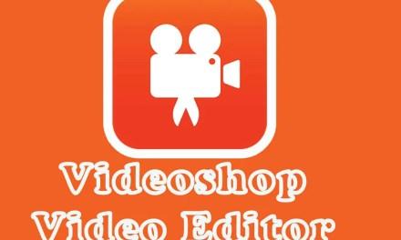 Videoshop App Android Free Downlaod