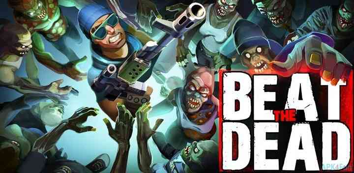 Beat The Dead Apk Game Android Free Download