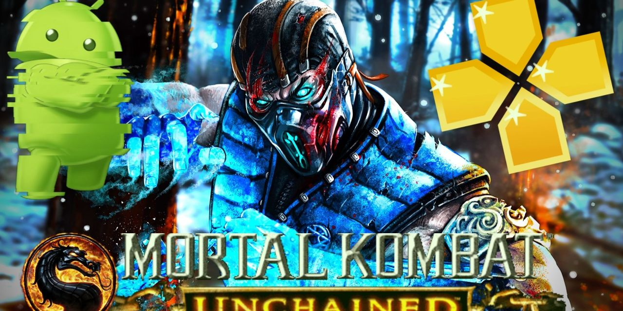 Mortal Kombat – Unchained Game Android Download PPSSPP
