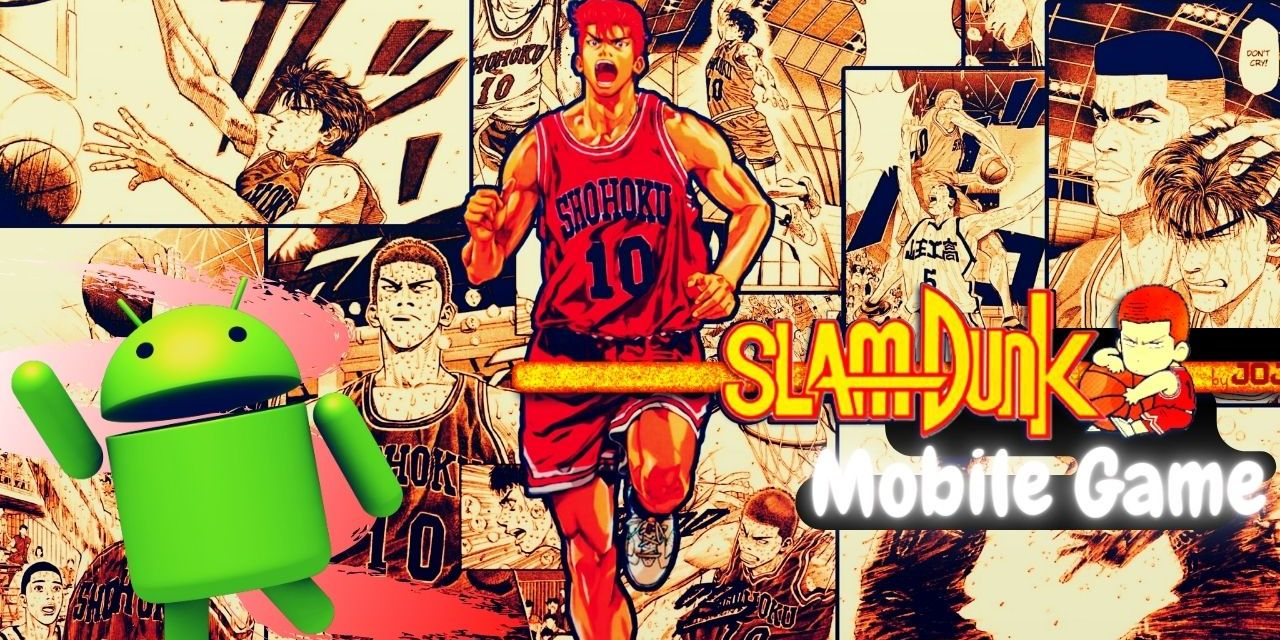 SLAM DUNK Mobile Game Android