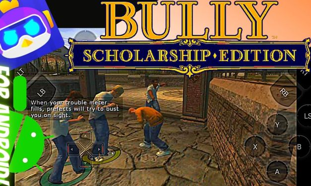 Bully Scholarship Edition Android Download