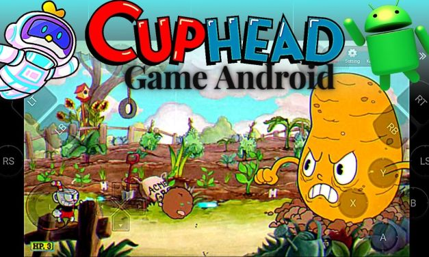 Cuphead Android Download Free APK OBB – Chikii