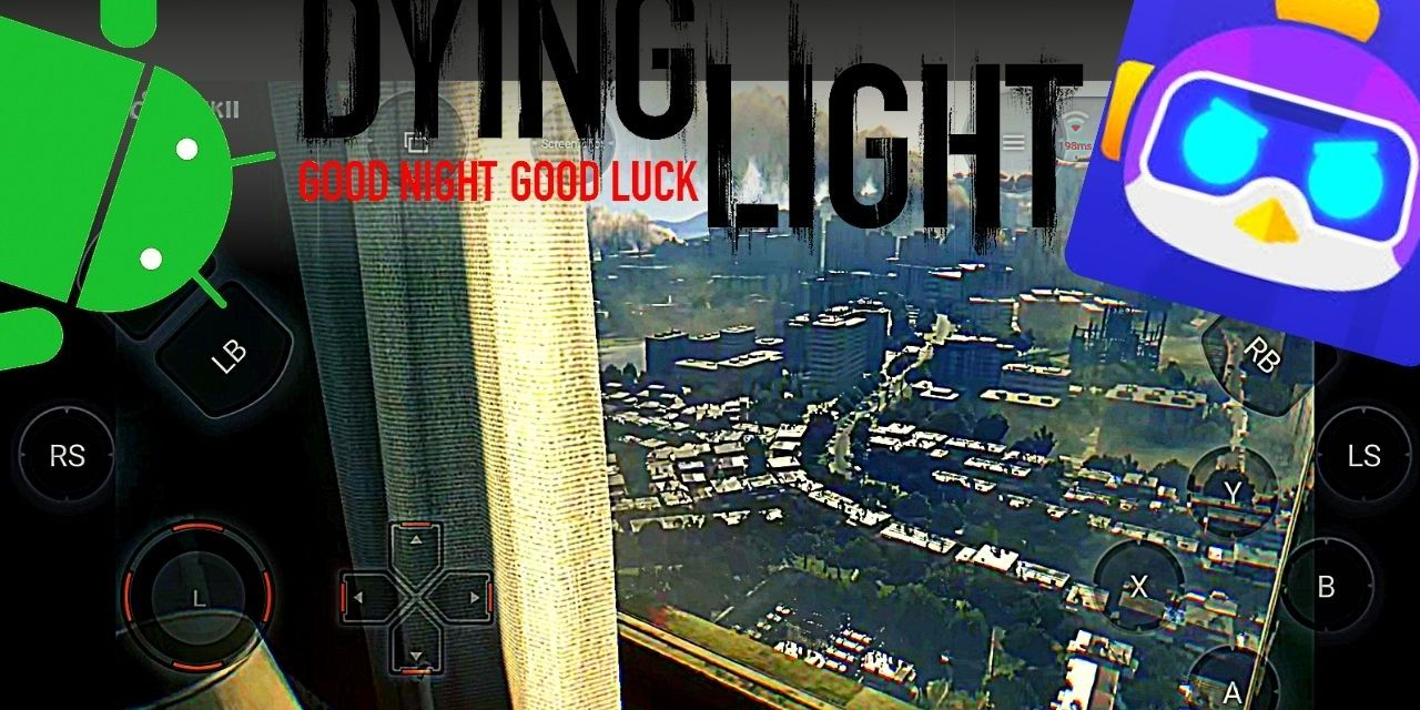 Play Dying Light Android APK OBB – Download Chikii APK – Dying Light MOBILE – 2021