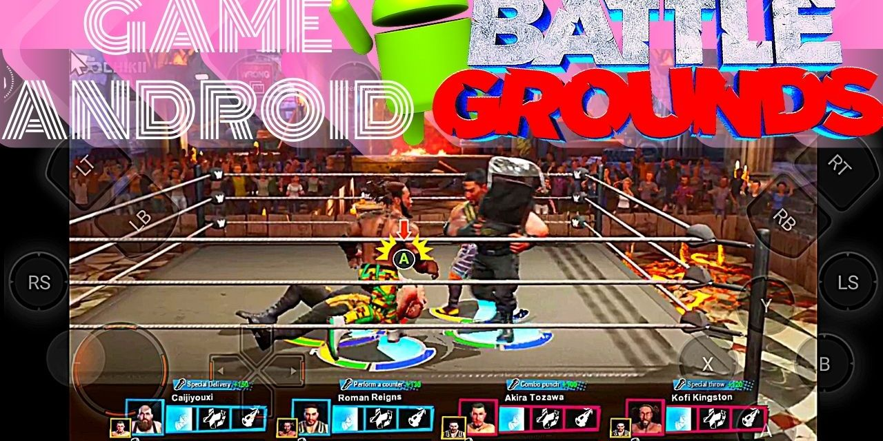 WWE 2K Battlegrounds Download For Android APK – Chikii App