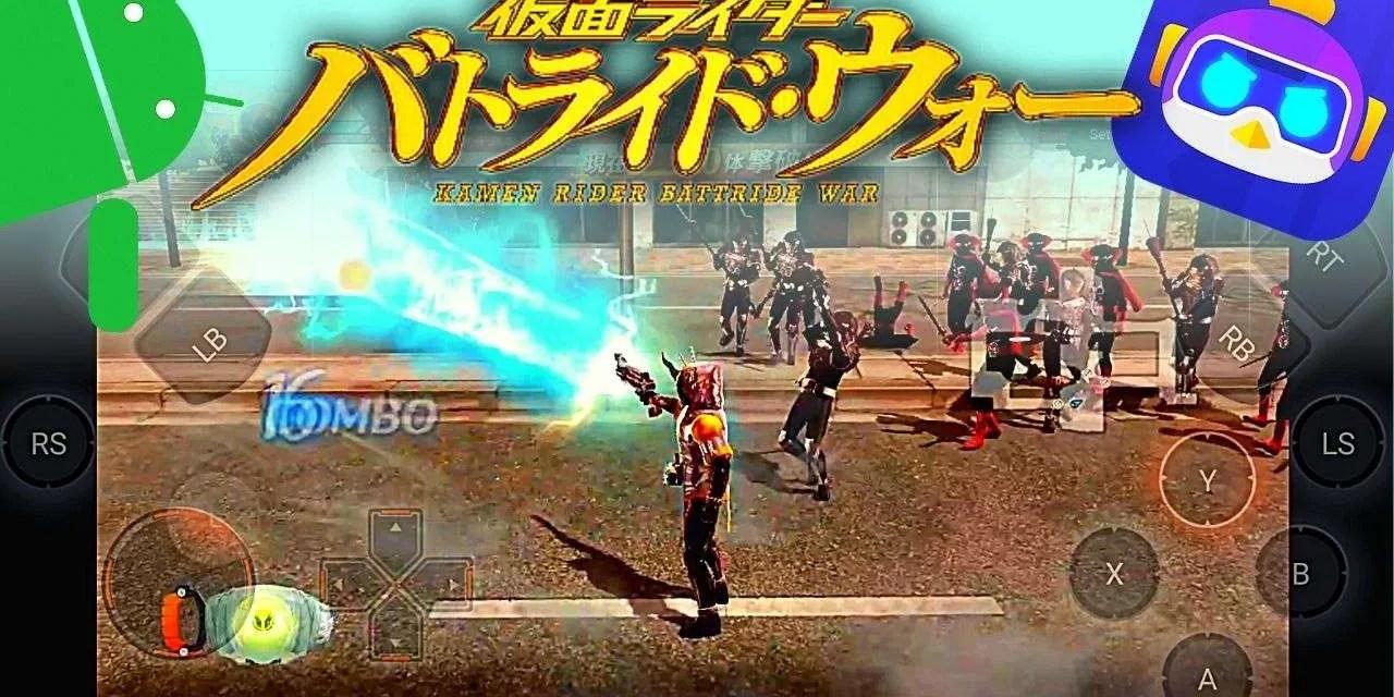 Kamen Rider Battride War Genesis Android Download Emulator – Chikii App