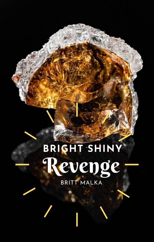 Bright Shiny Revenge