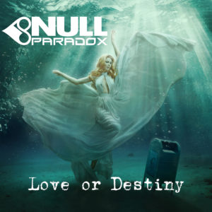 Null Paradox Love or Destiny