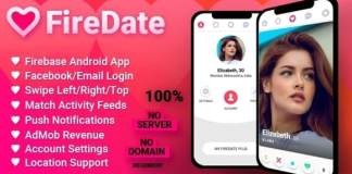 FireDate - Android Firebase Dating Application Source Code