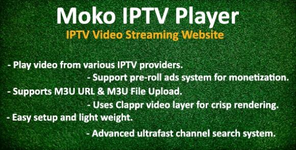 Moko IPTV Player IPTV Video Streaming Website Script