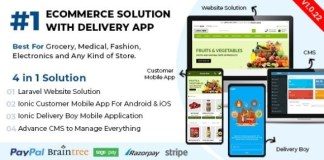 Ecommerce Solution with Delivery App For Grocery Food Pharmacy App and Nulled Script