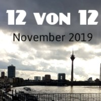 12 von 12 im November 2019