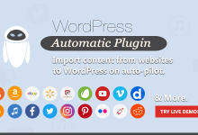 WordPress Automatic Plugin v3.53.3 Nulled 3