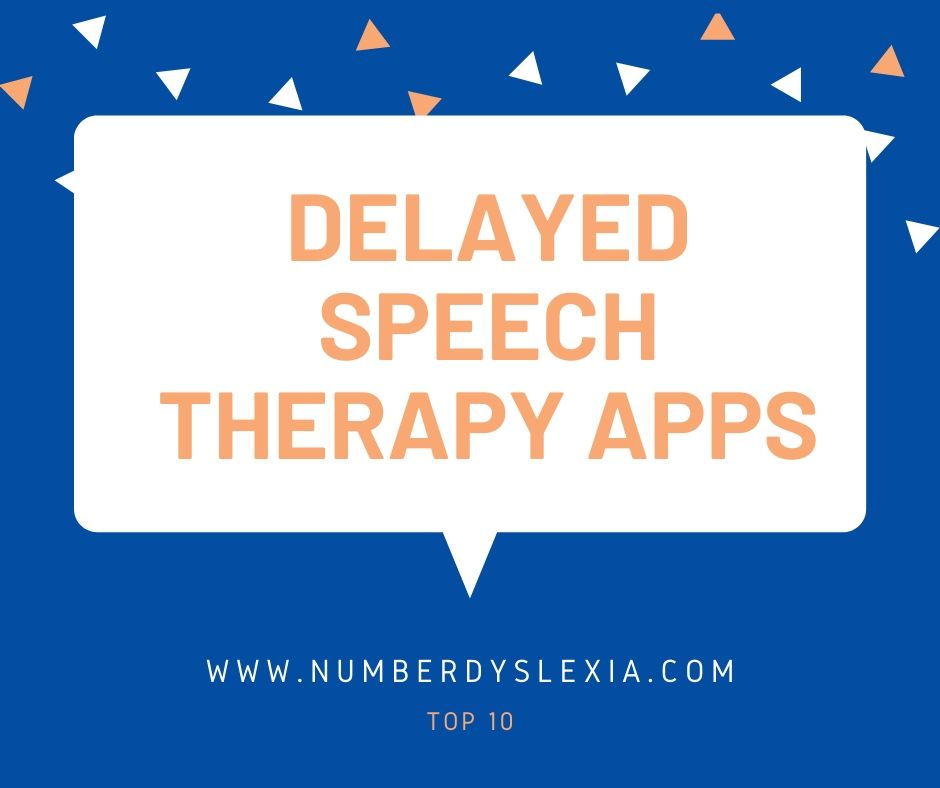 list of top 10 speech delayed therapy apps