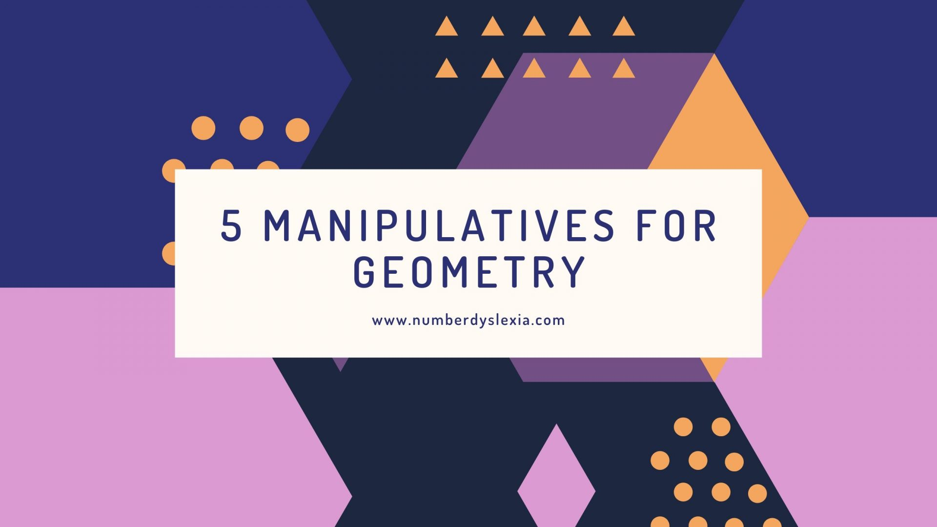 list of top 5 manipulatives for geomtery