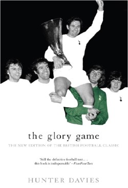 The Glory Game Hunter Davies