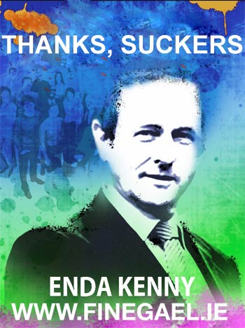 Enda Kenny Poster - Thanks, Suckers