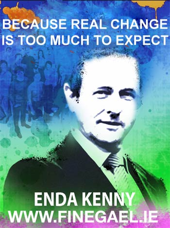 Enda Kenny: because Real Change is too much to expect