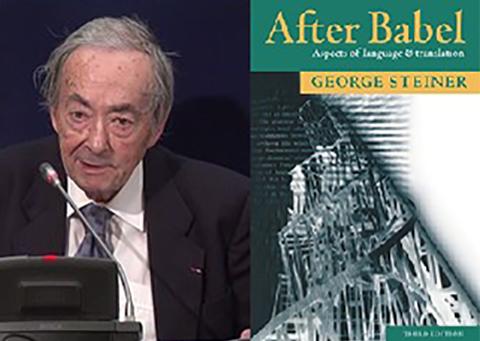 George Steiner After Babel