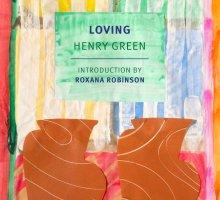 Loving: A Novel Excerpt --- Henry Green