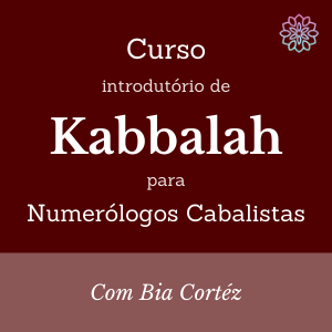 Curso introdutório de Kabbalah para Numerólogos Cabalistas