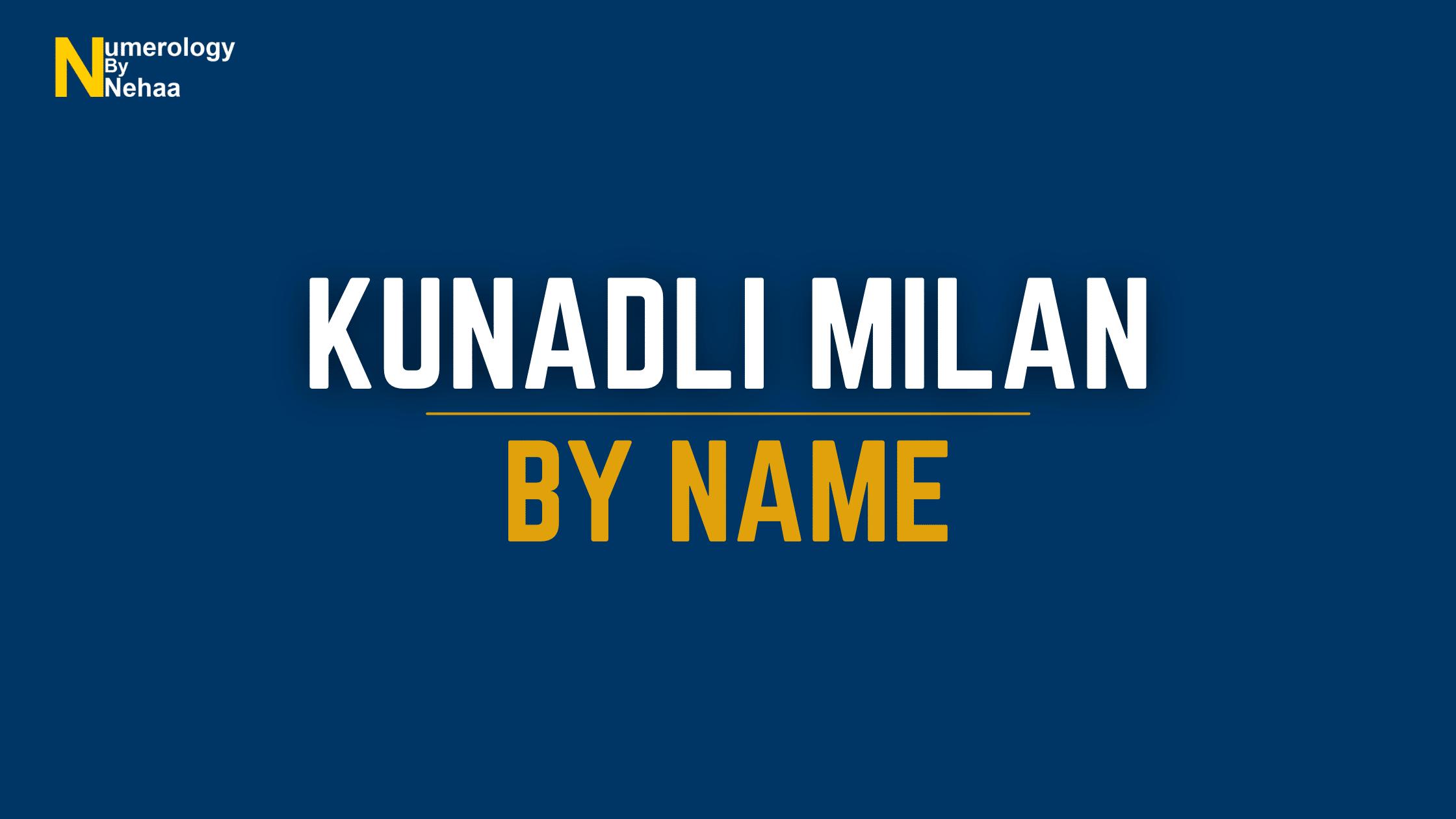 Kundali Milan