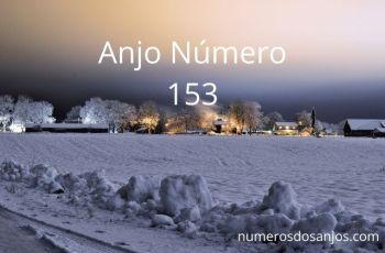 Significado do anjo número 153 – Significado do número 153 do anjo