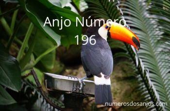 Anjo Número 196 – Significado do número do anjo 196