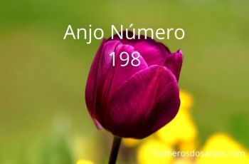 Significado do anjo número 198 – Significado do Número do Anjo 198
