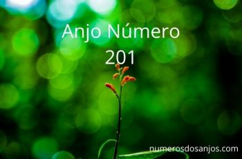 Significado do anjo número 201 – Significado do 201 Número do Anjo