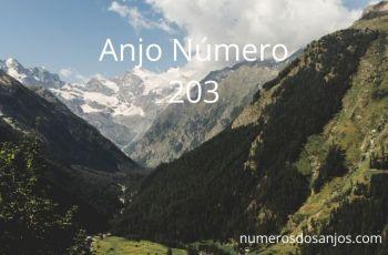 Anjo Número 203 – Significado do número do anjo 203