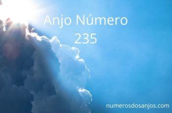 Anjo Número 235 – Significado do Número do Anjo 235