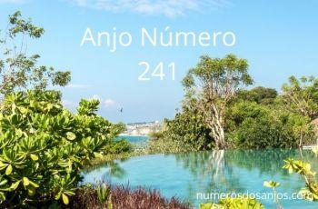 Anjo Número 241 – Significado do anjo número 241