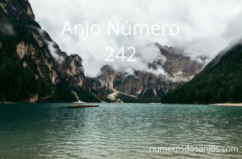Anjo Número 242 – Significado do anjo número 242