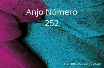 Anjo Número 252 – Significado do anjo número 252