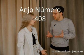 Anjo Número 408 – Significado do anjo número 408