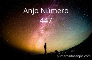 Anjo Número 447 – Significado do anjo número 447
