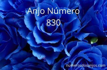 Anjo Número 830 – Significado do anjo número 830