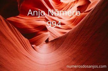 Anjo Número 994 – Significado do anjo número 994