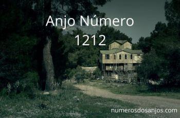 Anjo Número 1212 – Significado do anjo número 1212
