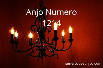 Anjo Número 1214 – Significado do anjo número 1214